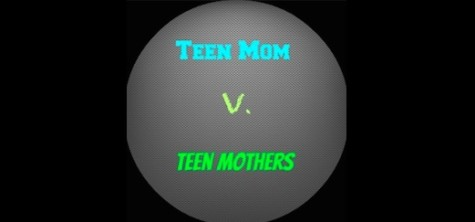 Teen mom vs. teen mom: sensationalizing teen pregnancy