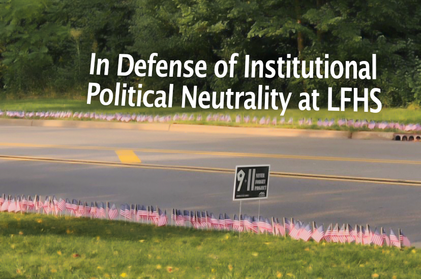 In Defense of Institutional Political Neutrality at LFHS