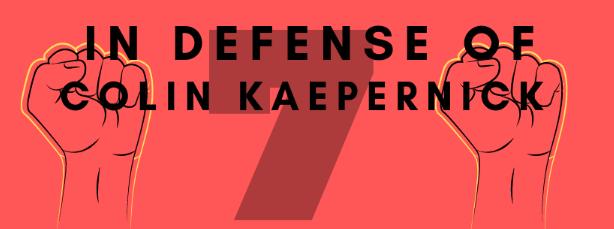 In Defense of Colin Kaepernick