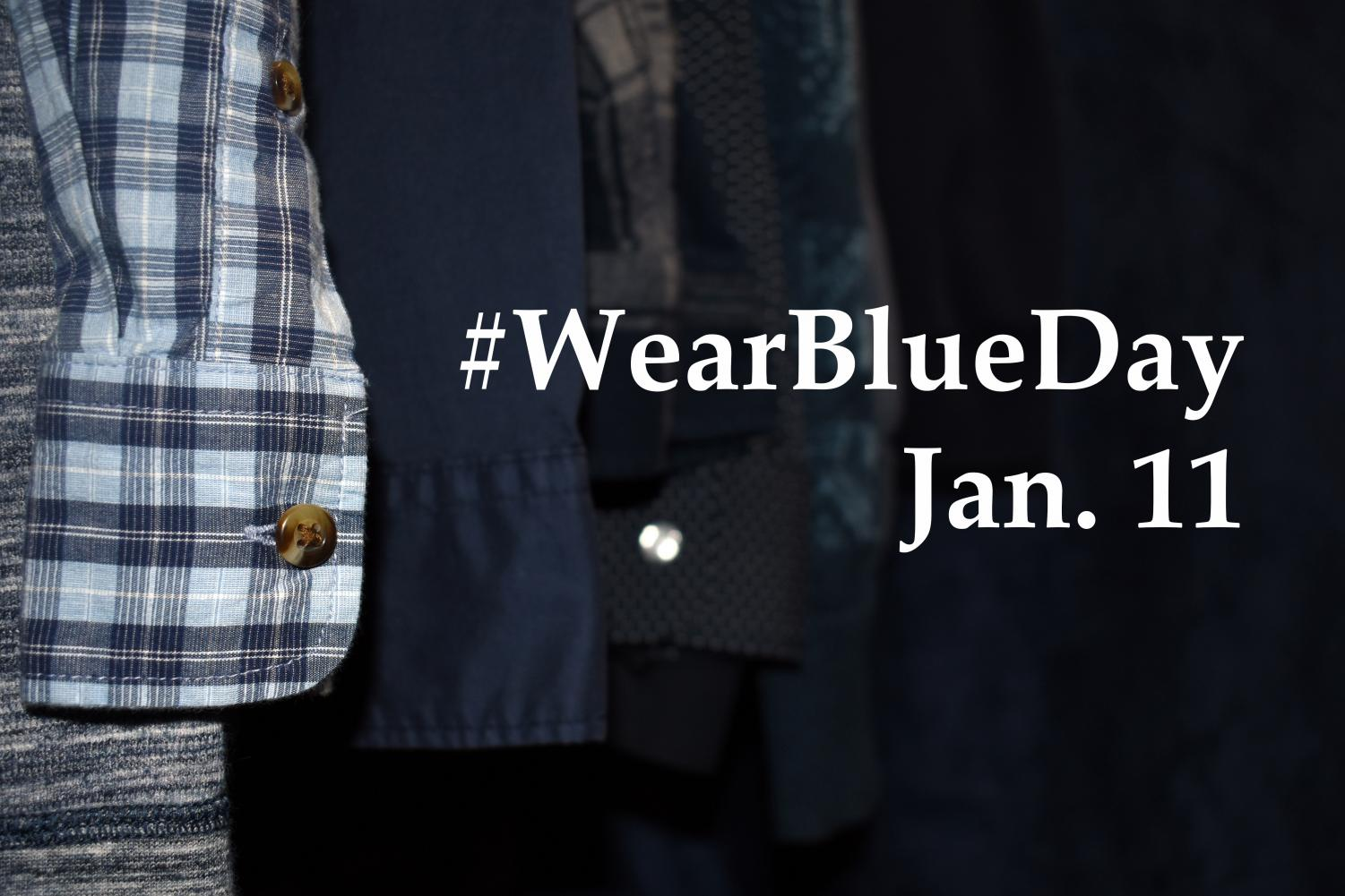 Participants can post pictures of themselves wearing blue clothing on social media with the hashtag %23WearBlueDay to help raise awareness for human trafficking.