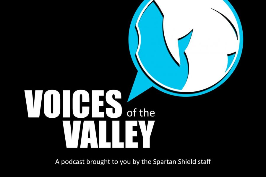 Voices of the Valley: a podcast where we discuss any and everything related to Pleasant Valley. Brought to you by the Spartan Shield staff.