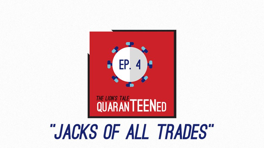QuaranTEENed – Jacks of All Trades