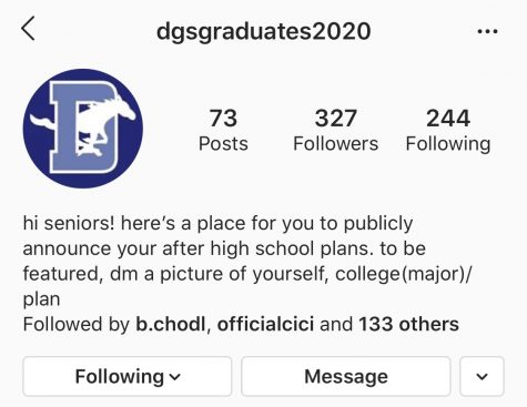 @dgsgraduates2020 is an Instagram account created by senior Samantha Simmons in order to celebrate her peers.