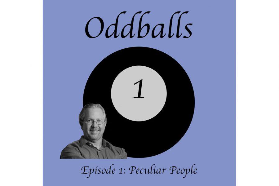 Oddballs Ep. 1: Peculiar people