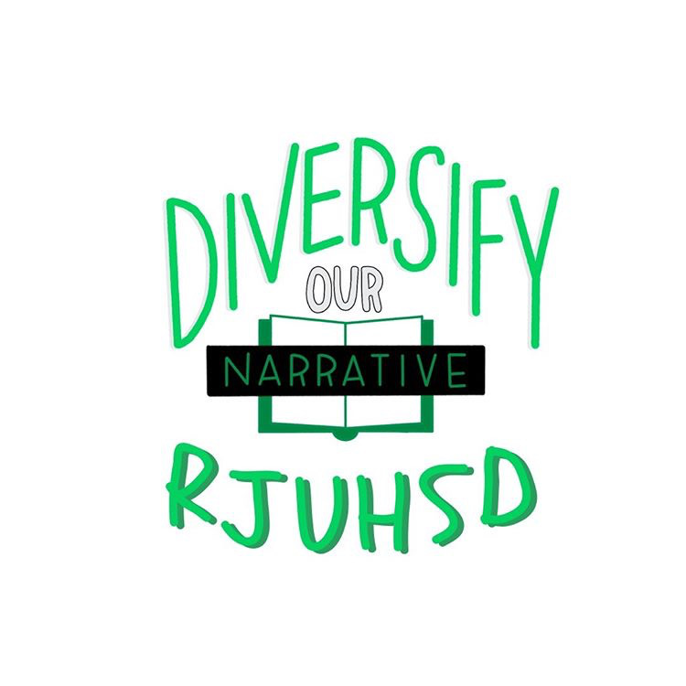 Diversify our Narrative in the RJUHSD