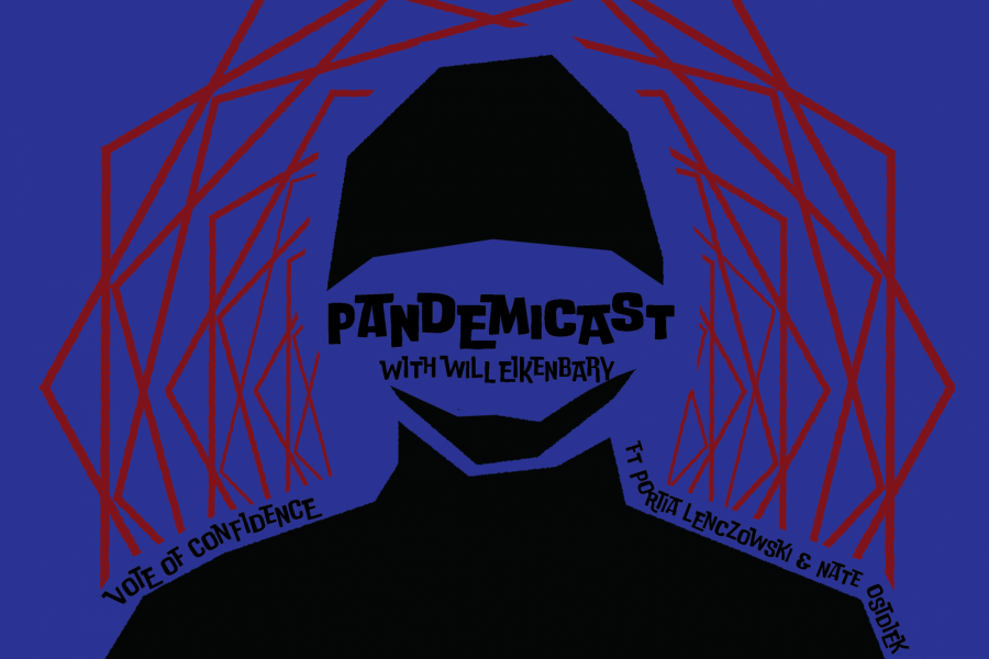 Pandemicast: Vote of Confidence