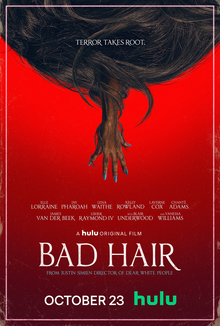 "A combination of horror, satire and comedy, ""Bad Hair"" addresses the myths and opinions surrounding Black women"