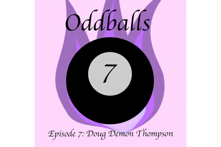 Oddballs Ep. 7: Doug the demon