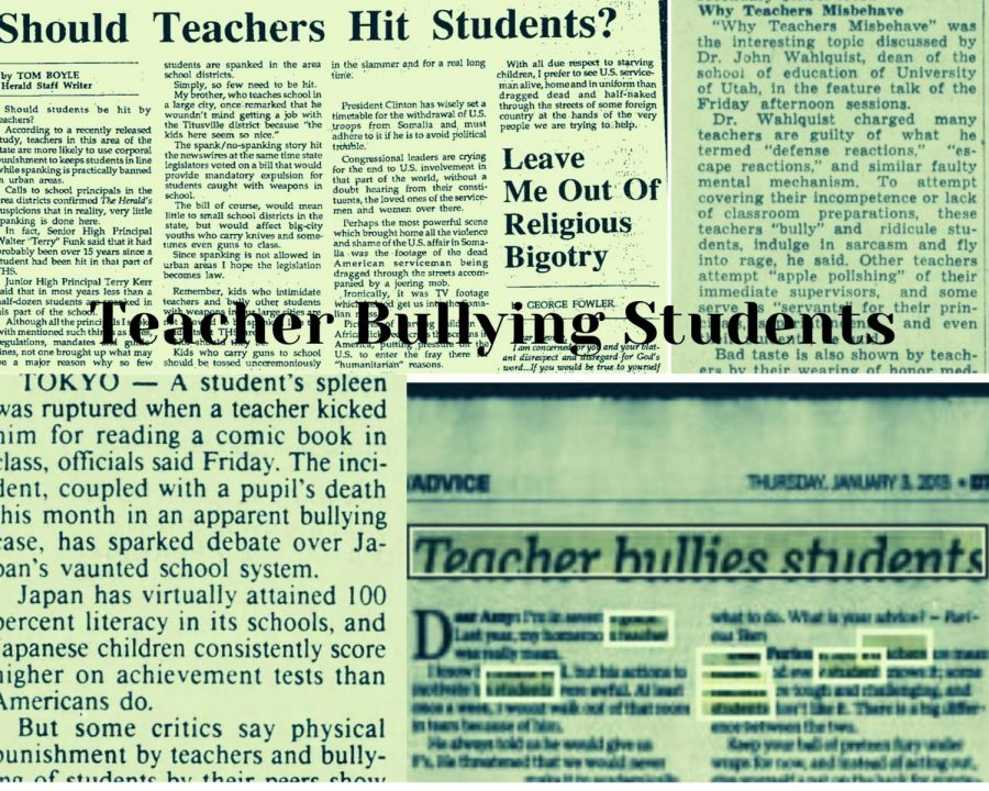 Teachers bullying students: stories behind the abuse and actions taken