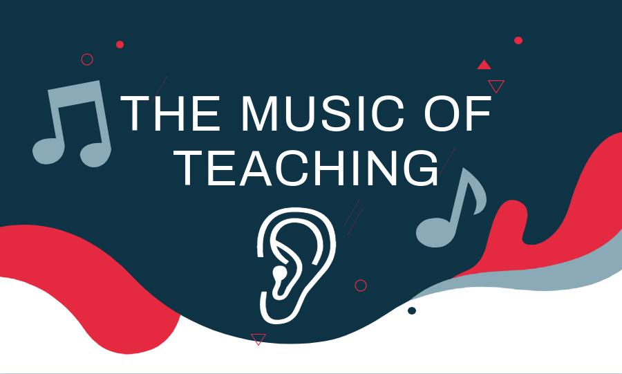 The music of teaching