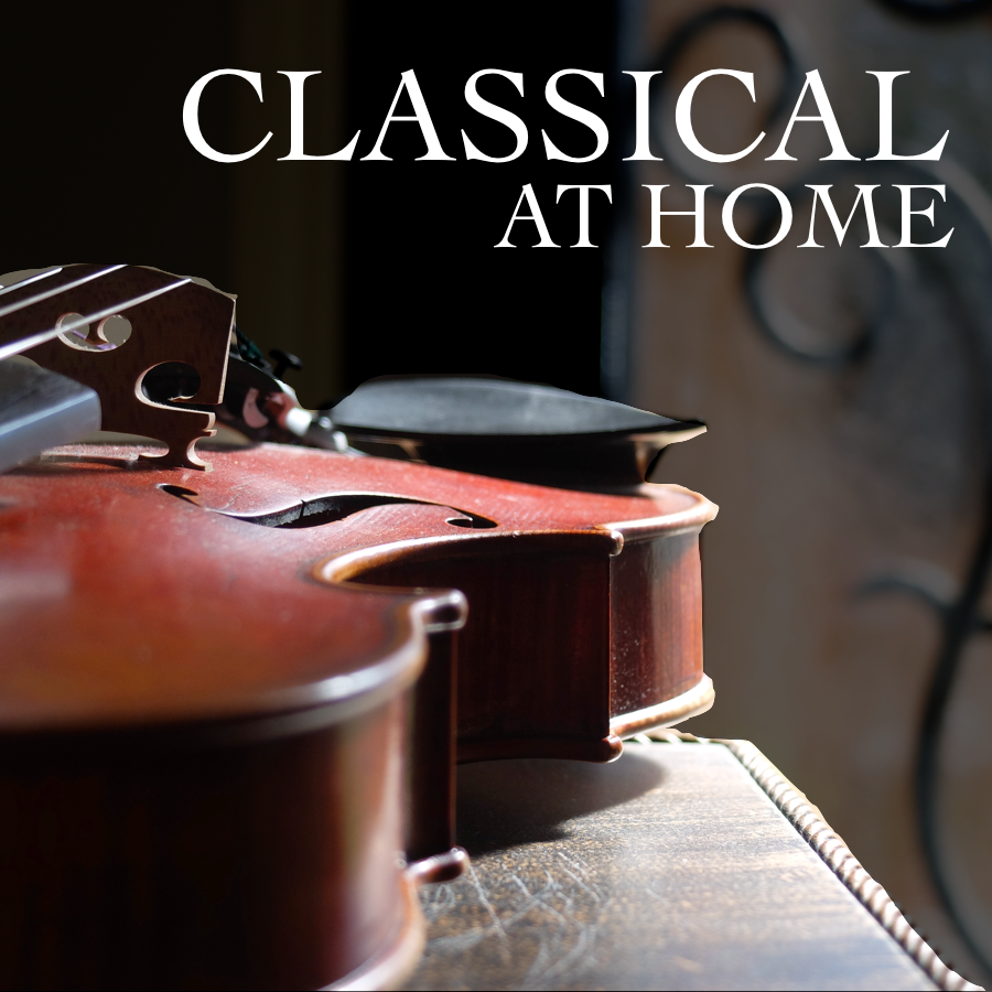 Classical At Home—Musicians in Lockdown