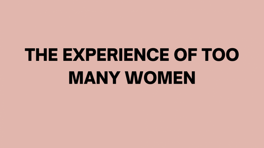 """""""The experience of too many women"""""""