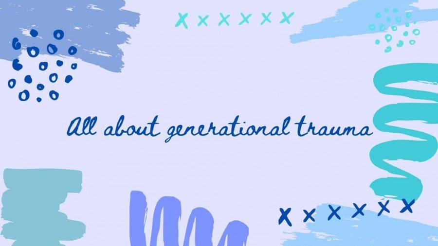 All about generational trauma