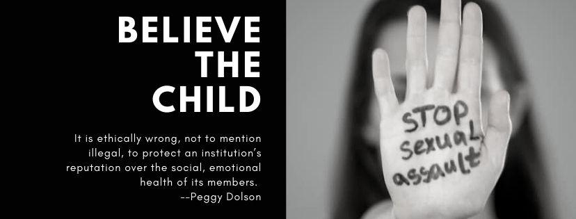 Believe the Child